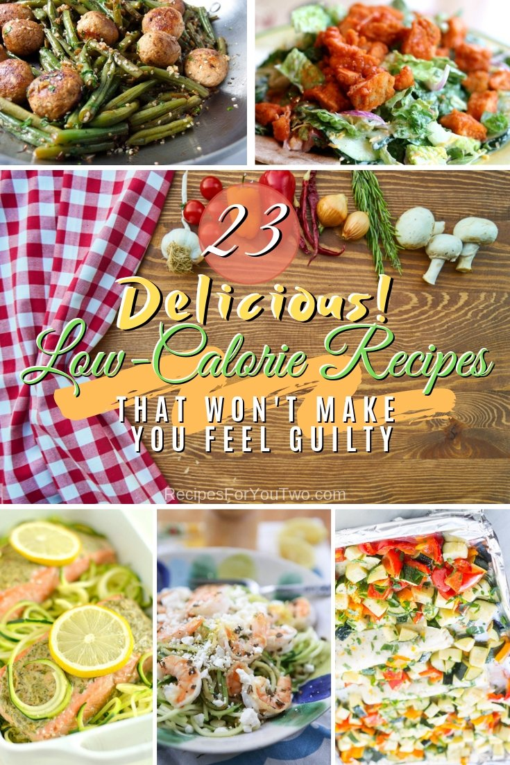 Stay on your diet while eating delicious food. These 23 amazing low-calorie recipes will help you. Great list! #recipe #lowcalorie #dinner