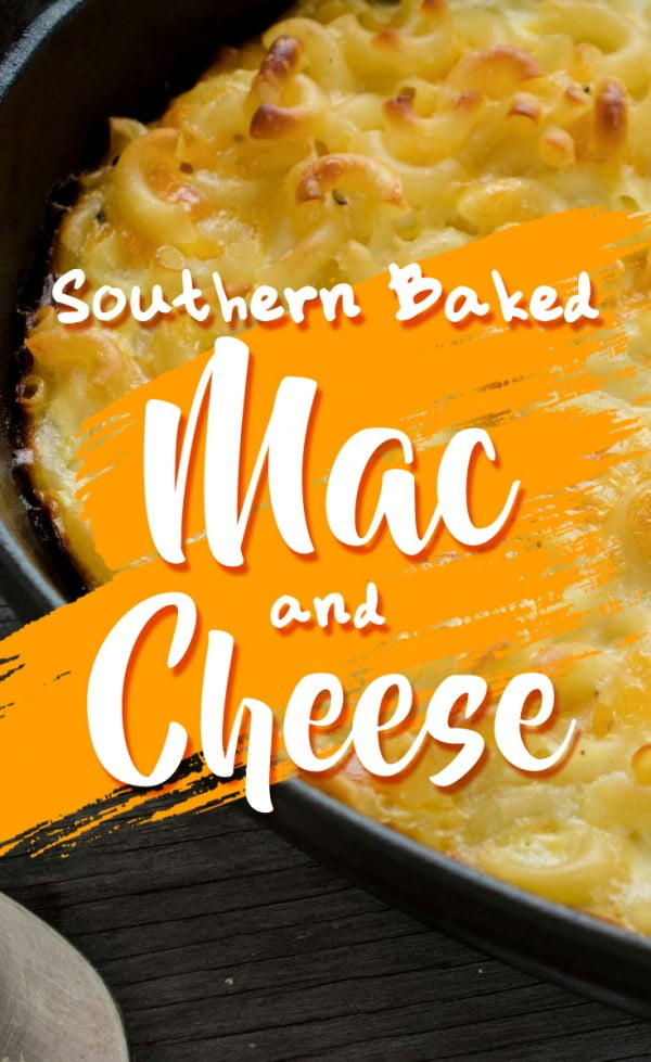 Southern Homemade Baked Macaroni and Cheese Recipe #macncheese #dinner #recipe