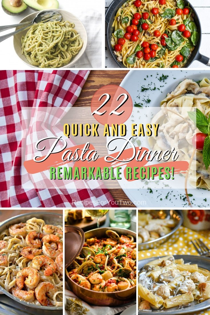 Make a remarkable dinner with one of these amazing pasta recipes. A great list of 22 quick and easy pasta recipes! #recipe #pasta #dinner