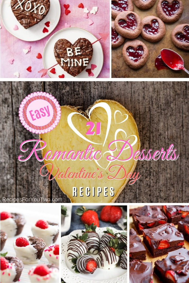 21 Easy Romantic Dessert Recipes For Sweet Valentine S Day Dinner