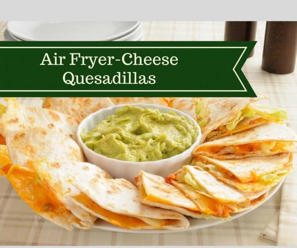 Air Fryer-Cheese Quesadillas #airfryer #dinner #food #recipe