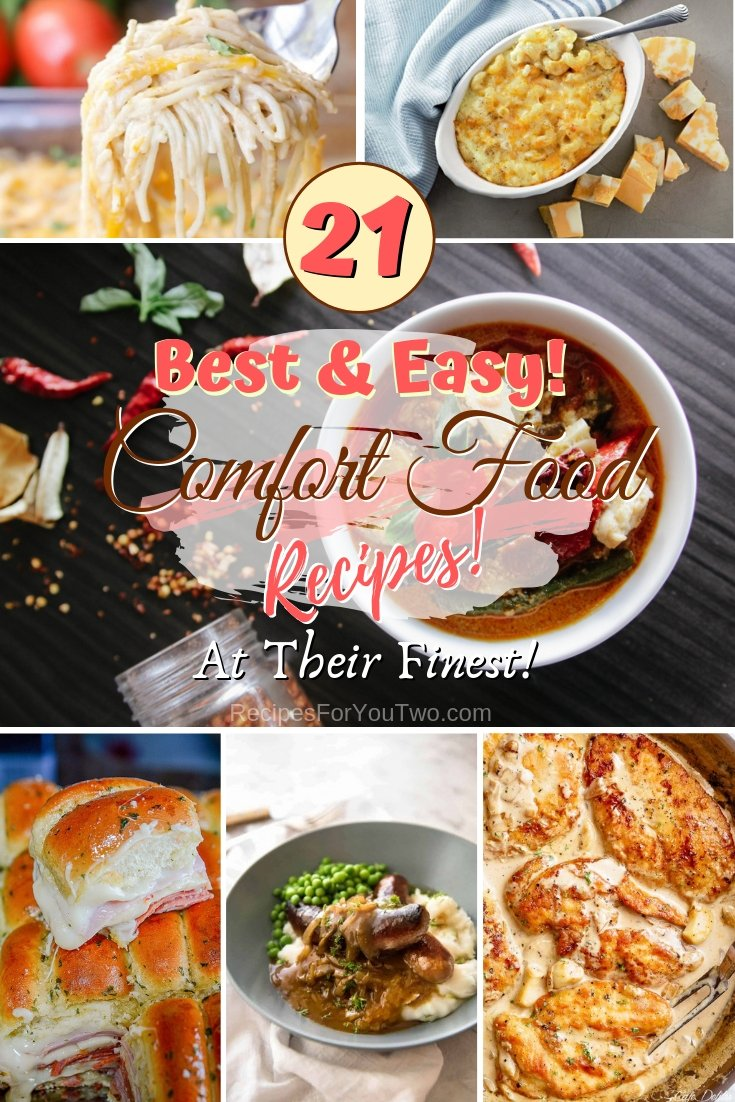 Coy up with a comfort food dish for dinner. Choose form the best 21 comfort food recipes! #food #recipe #dinner #comfortfood