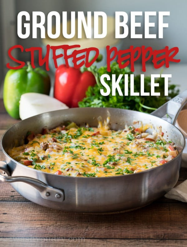 Ground Beef Stuffed Pepper Skillet #beef #dinner #recipe