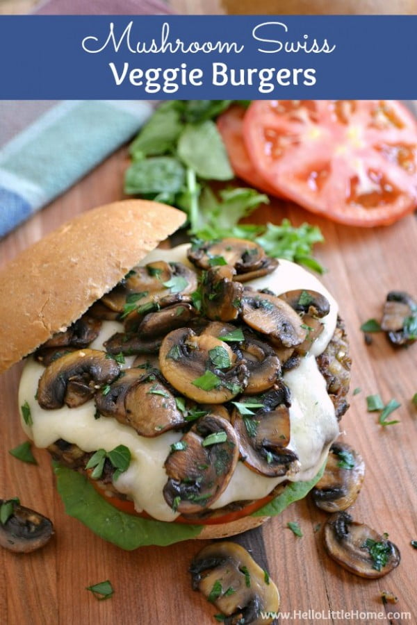 Mushroom Swiss Veggie Burgers #burgers #healthy #recipe #lunch #dinner