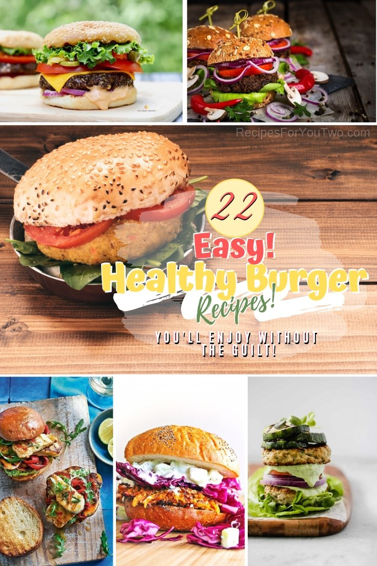 Enjoy a healthy delicious burger without the guilt! These recipes are all the rage right now. Great list! #burger #recipe #lunch #dinner