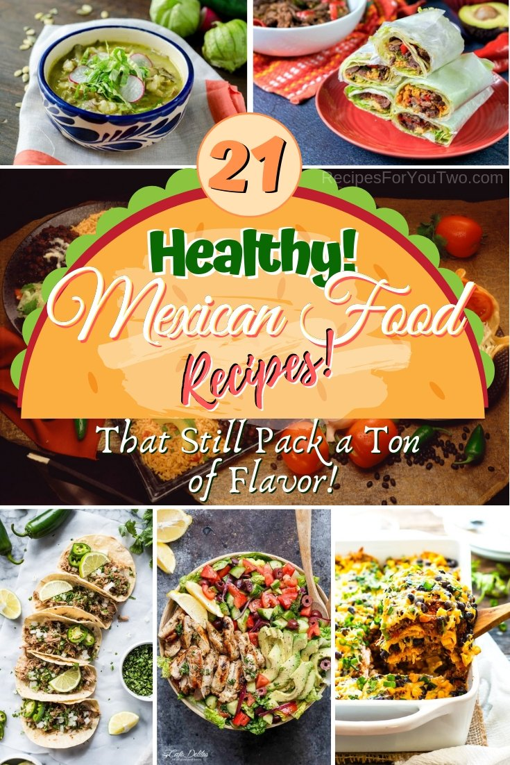 Enjoy homemade Mexican food but still eat healthy with these terrific recipes. Great ideas! #healthy #recipe #dinner #food #mexican