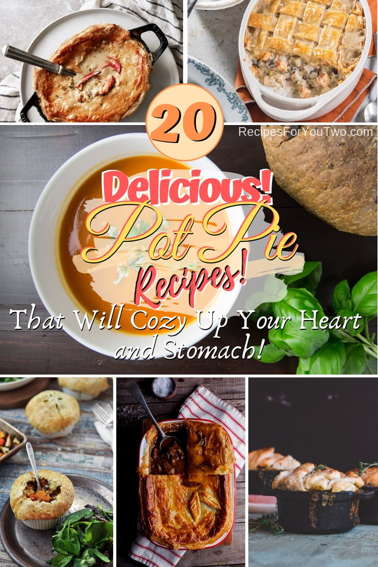 Cozy up your heart and stomach with these absolutely delicious and filling pot pie recipes. Great list! #potpie #dinner #food #recipe