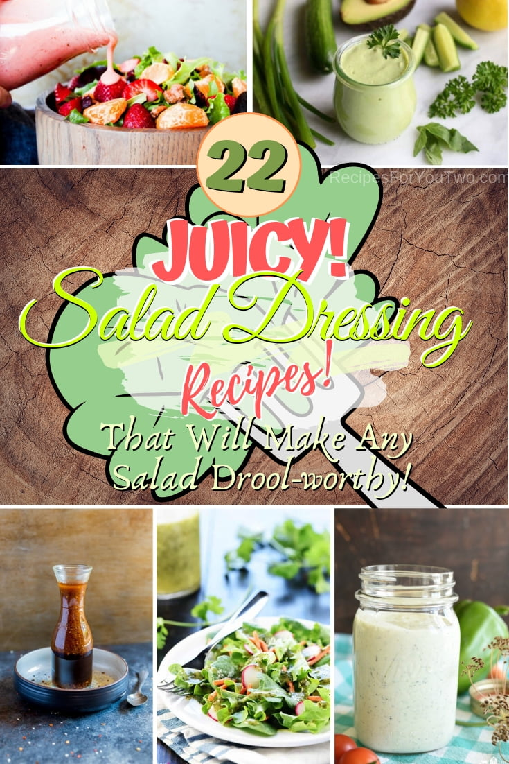 Make any salad droolworthy with these juicy salad dressing choices. Great recipes! #recipe #dinner #salad #lunch #saladdressing