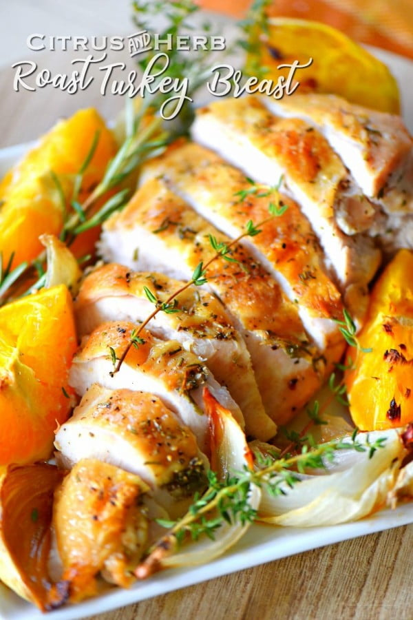 Citrus Herb Roast Turkey Breast #turkey #dinner #recipe #food