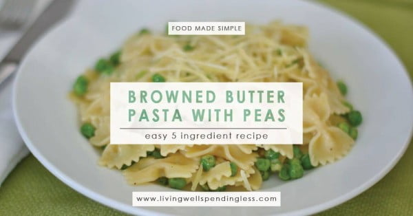 Browned Butter Pasta with Peas #5ingredient #recipe #food #dinner