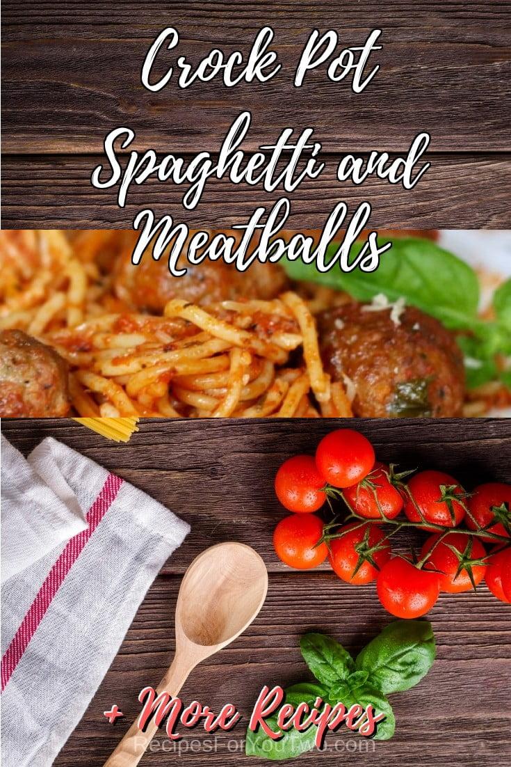 Crock Pot Spaghetti and Meatballs #crockpot #slowcooker #pasta #dinner #food #recipe