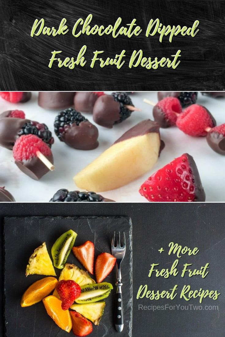 Dark Chocolate Dipped Fresh Fruit Dessert #freshfruit #fruit #dessert #recipe #food #picnic