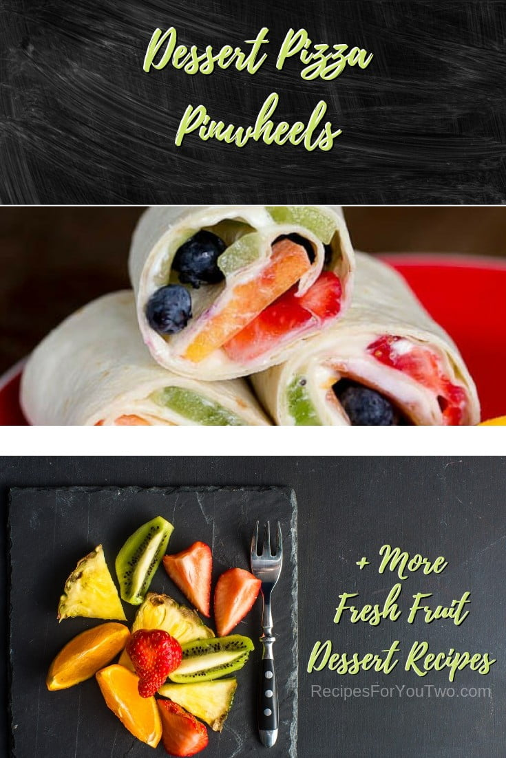 Dessert Pizza Pinwheels #freshfruit #fruit #dessert #recipe #food #picnic