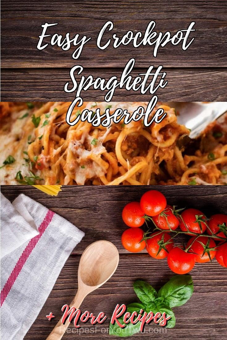 Easy Crockpot Spaghetti Casserole #crockpot #slowcooker #pasta #dinner #food #recipe