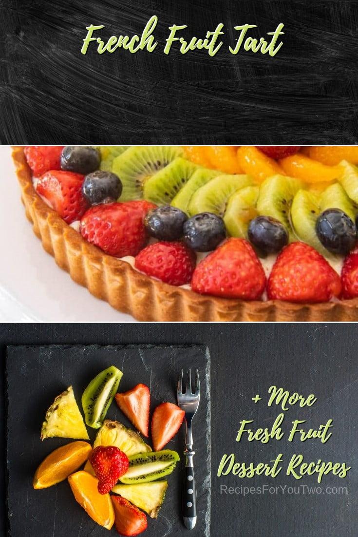 French Fruit Tart #freshfruit #fruit #dessert #recipe #food #picnic