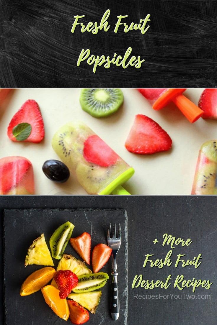Fresh Fruit Popsicles #freshfruit #fruit #dessert #recipe #food #picnic