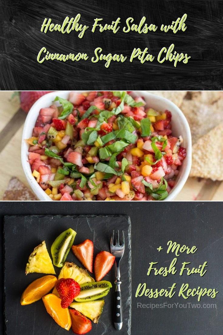 Healthy Fruit Salsa with Cinnamon Sugar Pita Chips #freshfruit #fruit #dessert #recipe #food #picnic