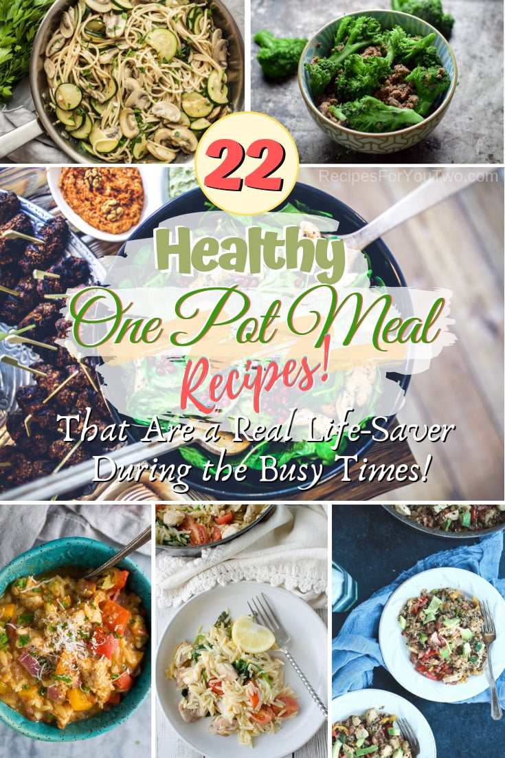 Busy tonight? How about a quick and easy healthy one-pot dinner meal? Here are 22 great recipes to choose from! #onepot #recipe #food #dinner #healthy