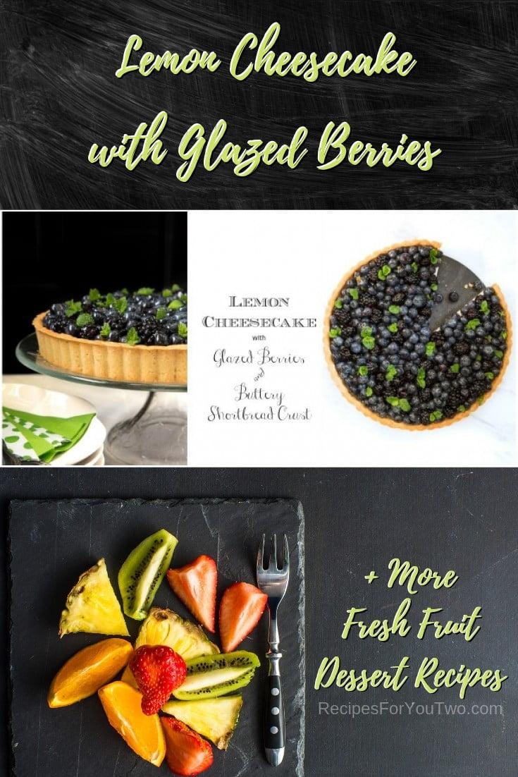 Lemon Cheesecake with Glazed Berries #freshfruit #fruit #dessert #recipe #food #picnic