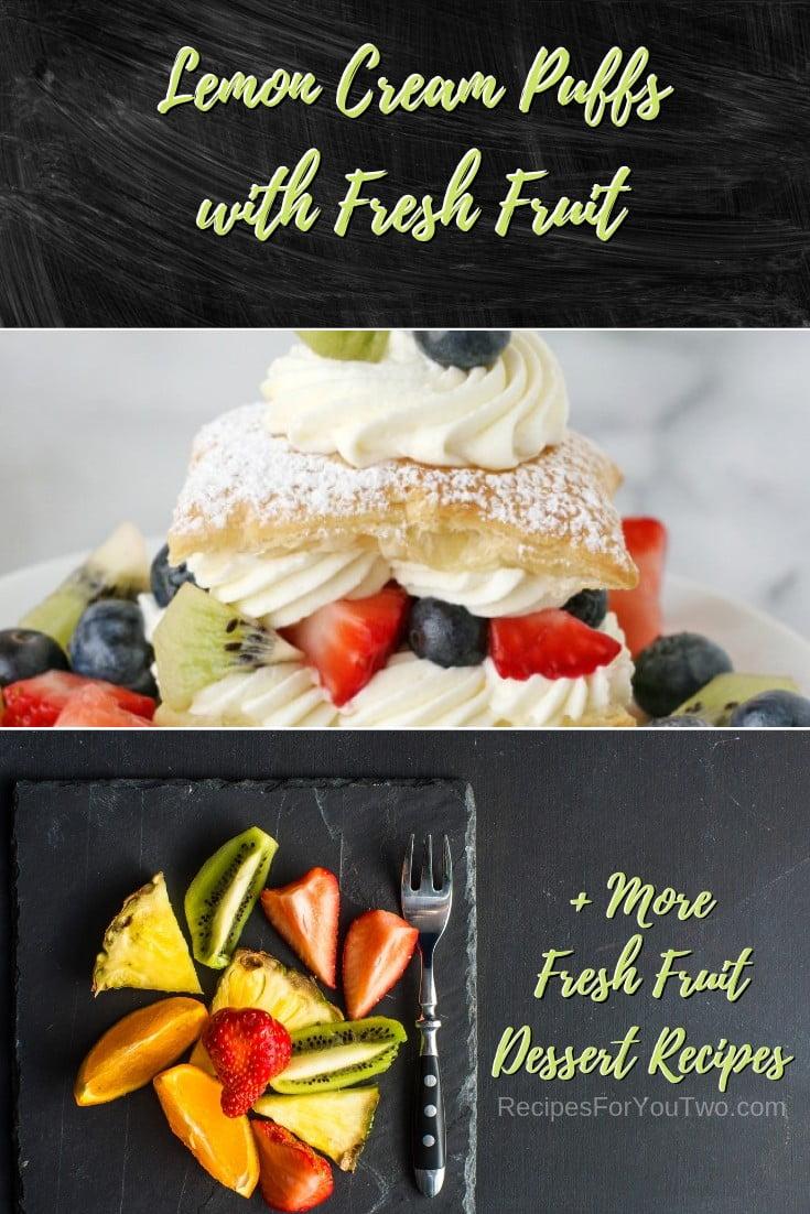 Lemon Cream Puffs with Fresh Fruit #freshfruit #fruit #dessert #recipe #food #picnic