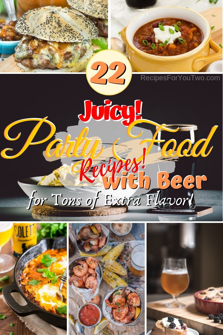 Add not some but tons of extra flavor and juiciness to your party food with beer. Here are 22 brilliant recipes showing how! #recipe #beer #partyfood #bbq #dinner