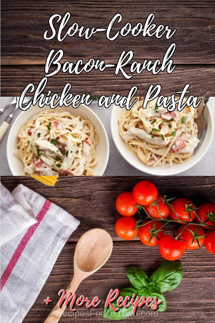 Slow-Cooker Bacon-Ranch Chicken and Pasta #crockpot #slowcooker #pasta #dinner #food #recipe