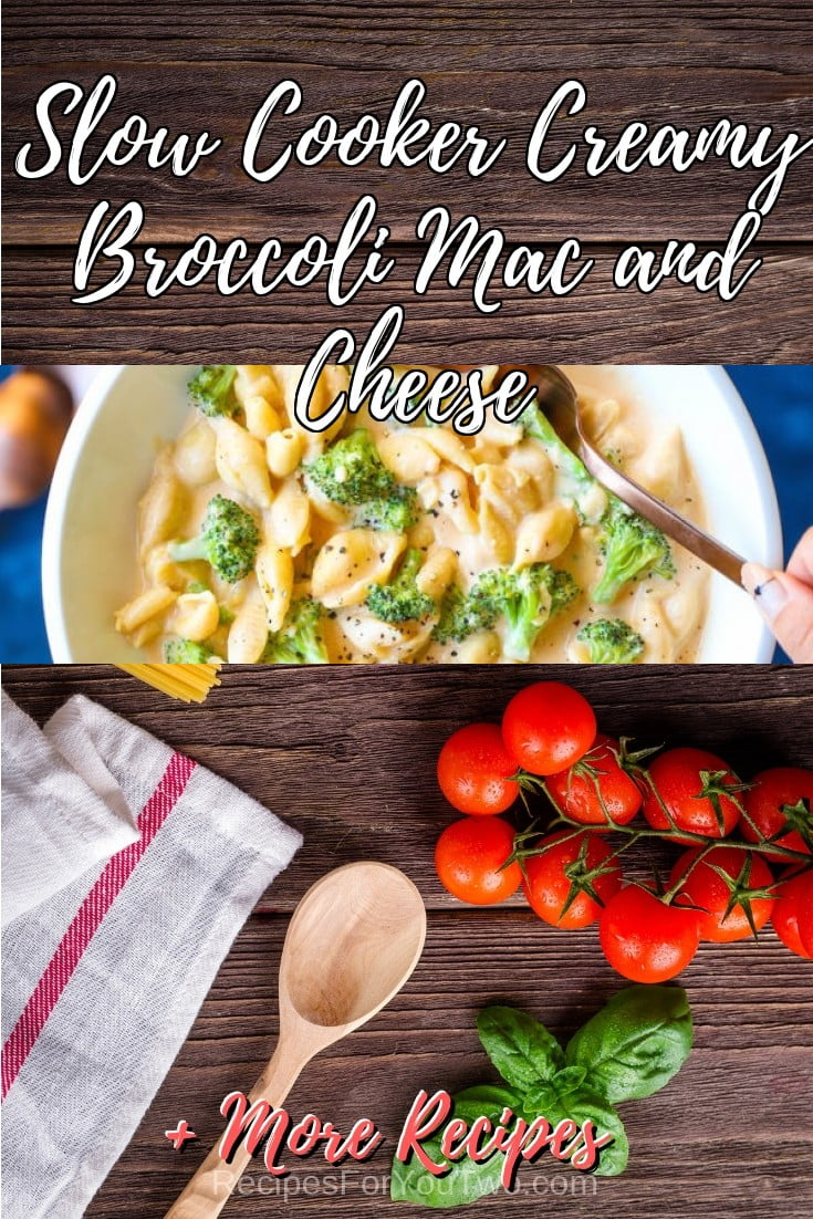 Slow Cooker Creamy Broccoli Mac and Cheese #crockpot #slowcooker #pasta #dinner #food #recipe