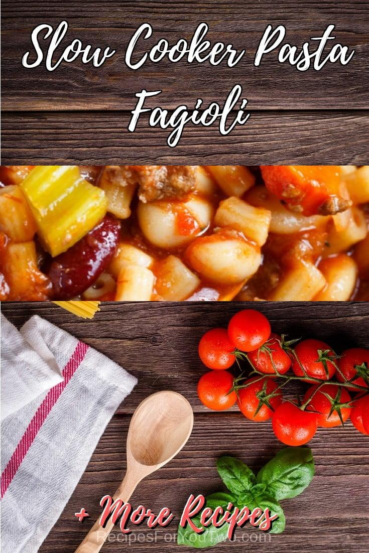 Slow Cooker Pasta Fagioli #crockpot #slowcooker #pasta #dinner #food #recipe