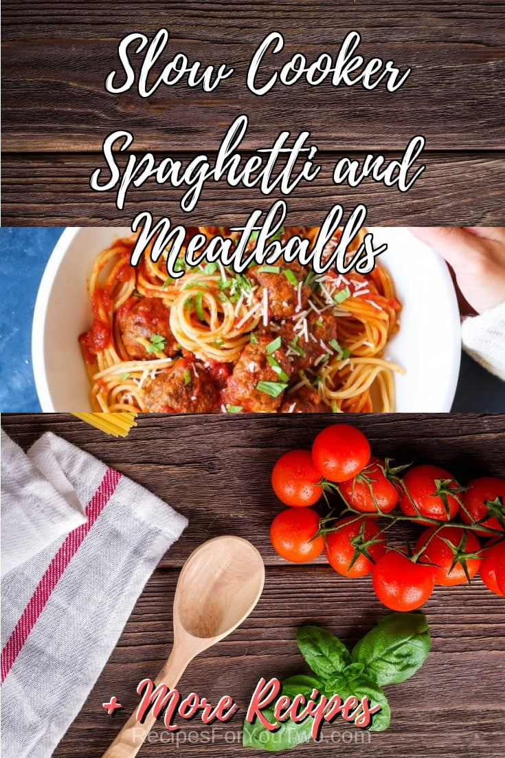 Slow Cooker Spaghetti and Meatballs #crockpot #slowcooker #pasta #dinner #food #recipe