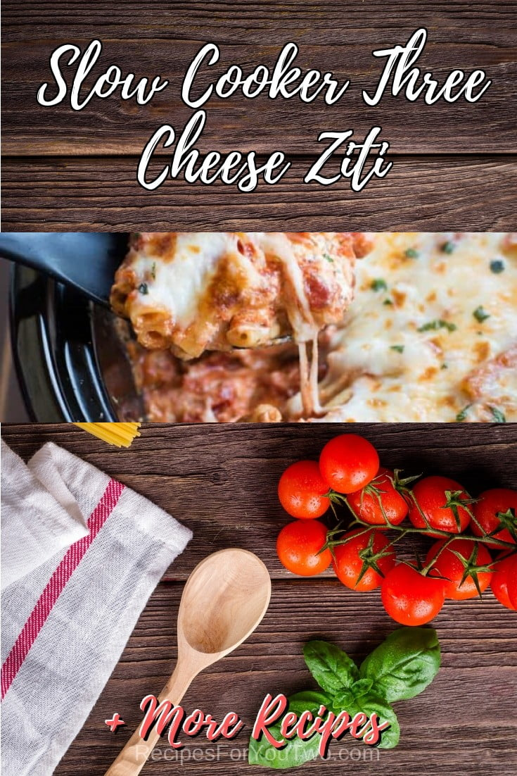 Slow Cooker Three Cheese Ziti #crockpot #slowcooker #pasta #dinner #food #recipe