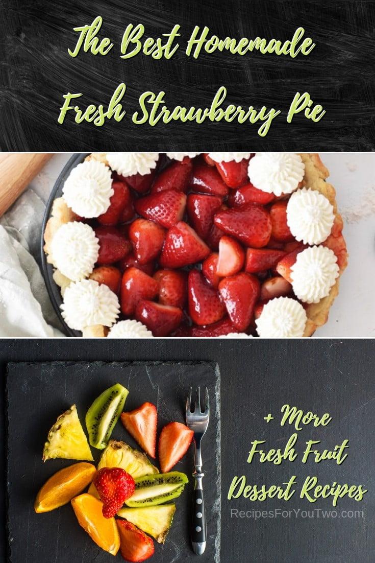 The Best Homemade Fresh Strawberry Pie #freshfruit #fruit #dessert #recipe #food #picnic