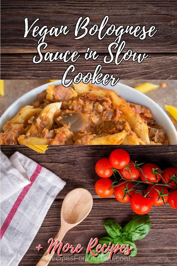 Vegan Bolognese Sauce in Slow Cooker #crockpot #slowcooker #pasta #dinner #food #recipe