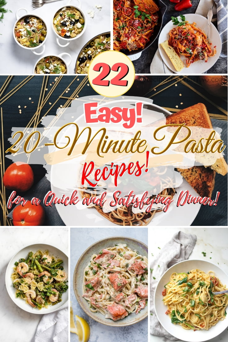 Make a quick, easy, and delicious pasta dinner in 20 minutes. Great recipes! #pasta #20minutes #onepot #dinner #recipe