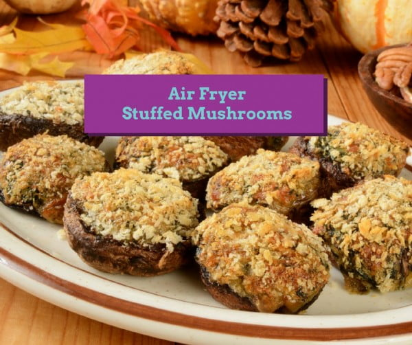 Air Fryer-Stuffed Mushrooms #airfryer #recipe #snack