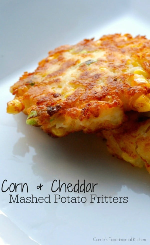 Corn & Cheddar Mashed Potato Fritters #fritters #recipe #dinner