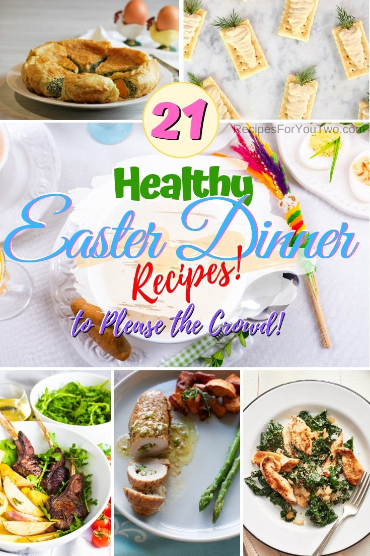 Want to please the crowd with a healthy Easter dinner? Here are the best recipes for that! #easter #dinner #easterdinner #recipe #healthy