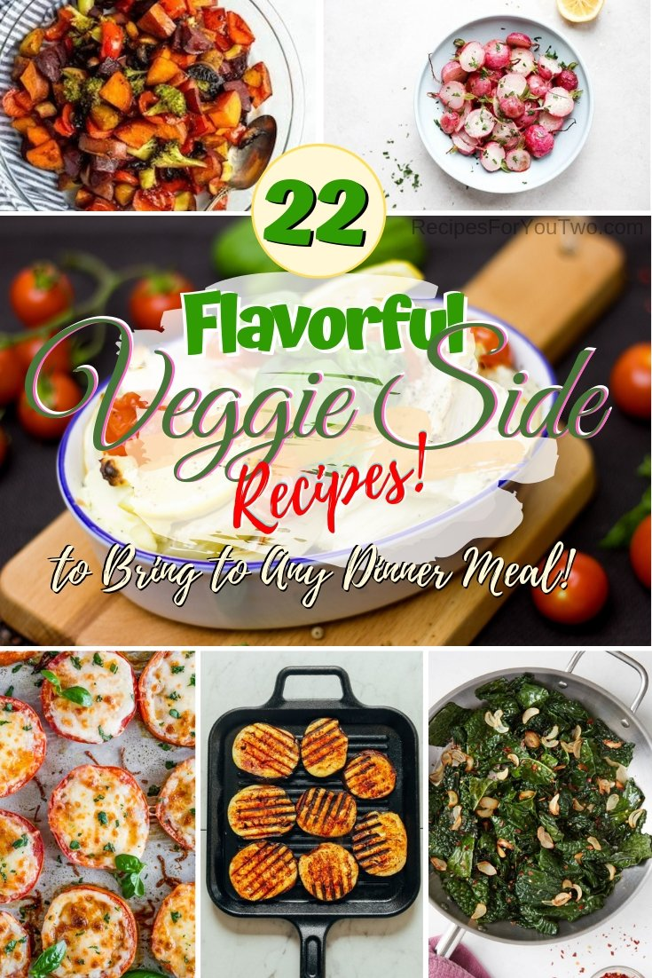 Looking to make any dinner meal better? These flavorful vegetable side dishes will make it perfect! #vegetables #veggies #sidedish #dinner #recipe