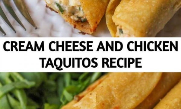 CREAM CHEESE AND CHICKEN TAQUITOS RECIPE #taquitos #mexican #mexicanfood #snack #lunch #recipe